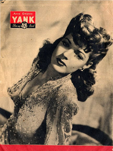 Anne Gwynne - WWII #1 Yank Pin Up Girl
